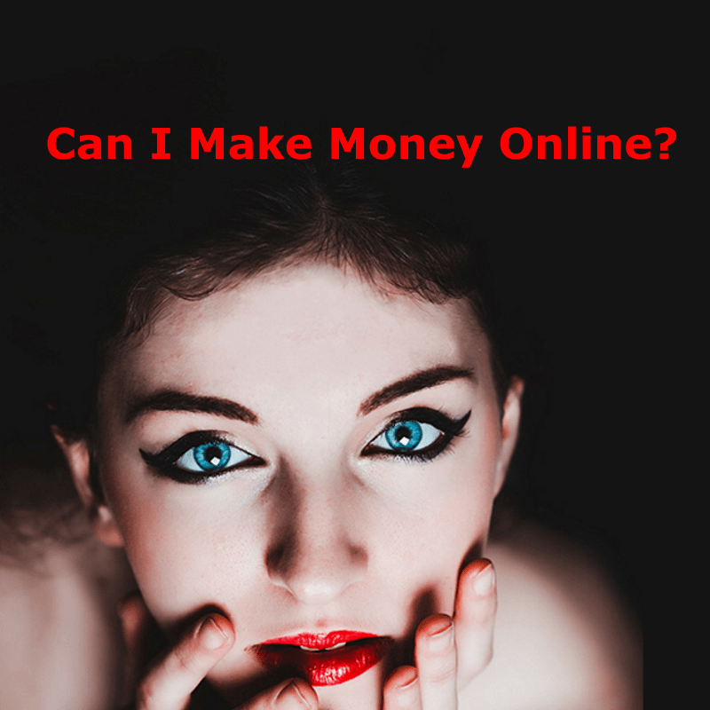 "Woman asking ""Can I Make Money Online?"""