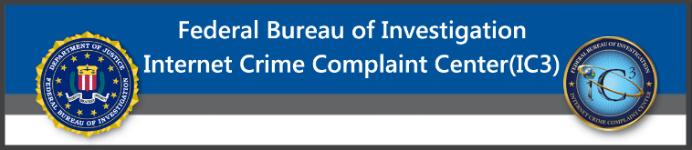 FBI Internet Crime Complaint Center IC3