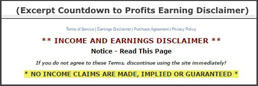 Earnings Disclaimer >> Countdown To Profits Earning Disclaimer Scamavenger Com