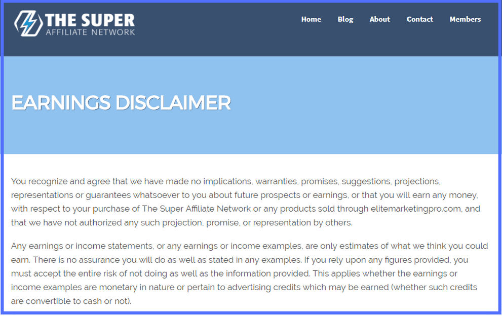 Earnings Disclaimer >> The Super Affiliate Network Earnings Disclaimer