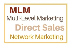 MLM, Multi-Level Marketing, Direct Sales, Network Marketing